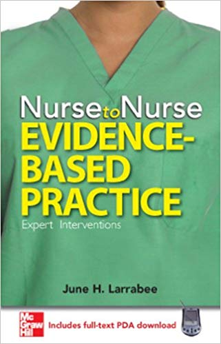 Nurse To Nurse Evidence - Based Practice